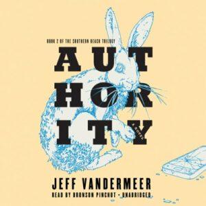 Book Review: Authority by Jeff VanderMeer
