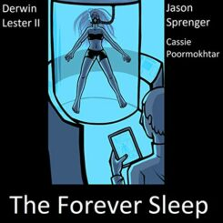 Book Review: The Forever Sleep by Derwin Lester II, Cassie Poormokhtar