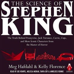 Book Review: The Science of Stephen King by Meg Hafdahl, Kelly Florence