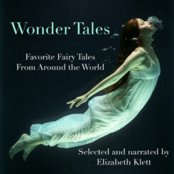 Book Review: Wonder Tales selected and narrated by Elizabeth Klett
