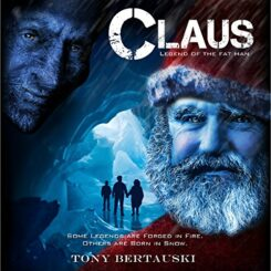 Book Review: Claus: Legend of the Fat Man by Tony Bertauski