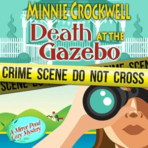 Book Review: Death At The Gazebo by Minnie Crockwell
