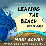 Book Review: Leaving the Beach: A Woman's Tale of Music and Mental Illness by Mary Rowen