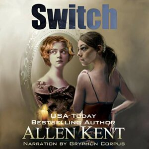 Book Review: Switch by Allen Kent