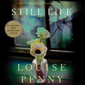 Book Review: Still Life by Louise Penny