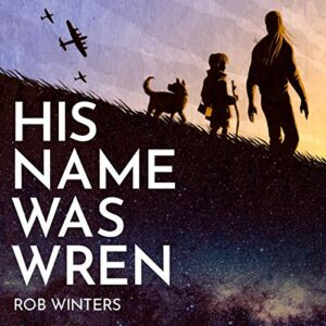 Book Review: His Name Was Wren by Rob Winters