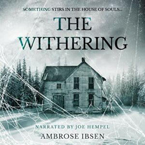 Book Review: The Withering by Ambrose Ibsen
