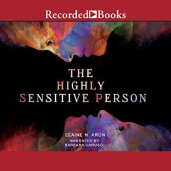 Book Review: The High Sensitive Person by Elaine N. Aaron