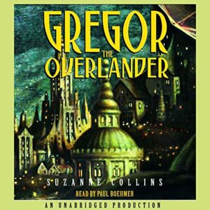 Book Review: Gregor the Overlander by Suzanne Collins