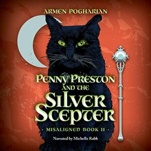 Book Review: Penny Preston and the Silver Scepter by Armen Pogharian