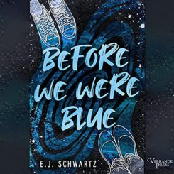 Book Review: Before We Were Blue by E.J. Schwartz